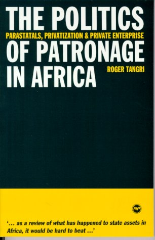 9780865437470: The Politics of Patronage in Africa: Parastatals, Privatization, and Private Enterprise in Africa