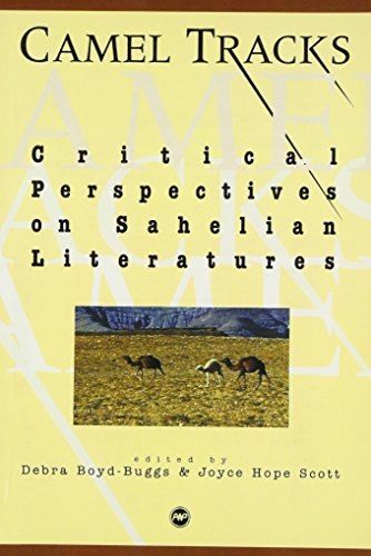 9780865437579: Camel Tracks: Critical Perspectives on Sahelian Literatures