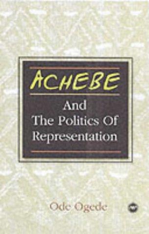 9780865437753: Achebe and the Politics of Representation