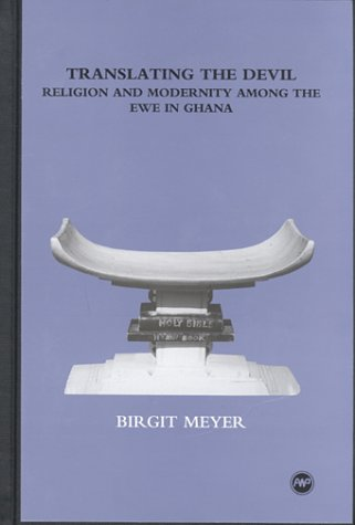 9780865437975: Translating the Devil: Religion and Modernity Among the Ewe in Ghana