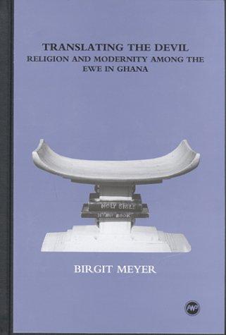 9780865437975: Translating the Devil: Religion and Modernity Among the Ewe in Ghana