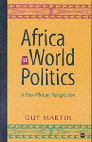 9780865438576: Africa in World Politics: A Pan-African Perspective