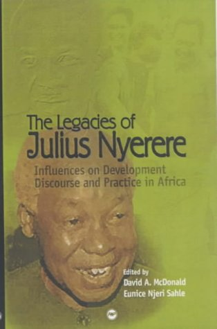 The Legacies of Julius Nyerere: Influences on