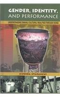 9780865439733: Gender, Performance, & Identity: Understanding Swahili Cultural Realities Through Songs