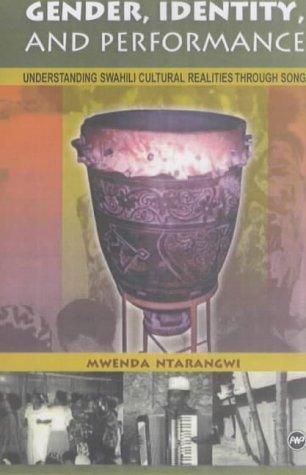 9780865439740: Gender, Performance & Identity: Understanding Swahili Cultural Realities Through Songs