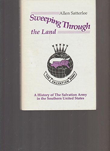 Sweeping Through the Land : A History of the Salvation Army in the Southern United States