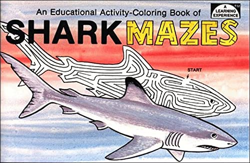 Shark Mazes: Educational Activity Coloring Book: Spizzirri, Peter M.