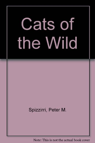 9780865451025: Cats of the Wild