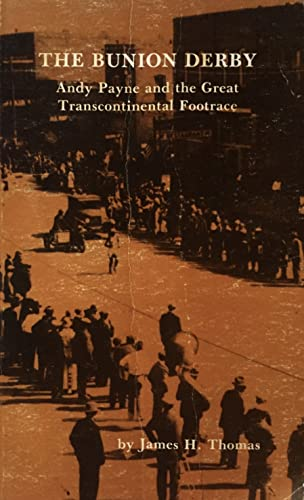 9780865460171: The Bunion Derby: Andy Payne and the Great Transcontinental Footrace