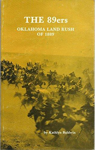 9780865460249: THE 89ers: OKLAHOMA LAND RUSH OF 1889
