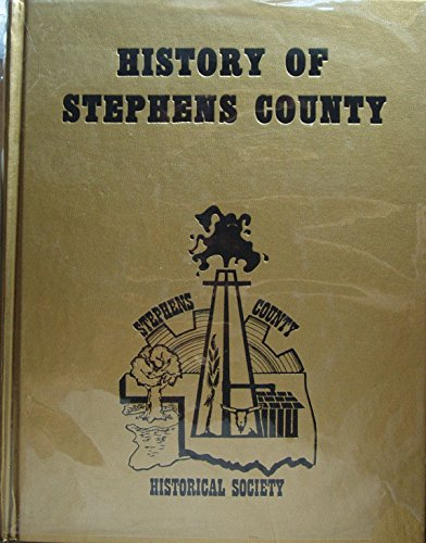 9780865460348: History of Stephens County