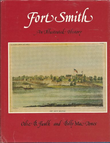 Fort Smith, An Illustrated History