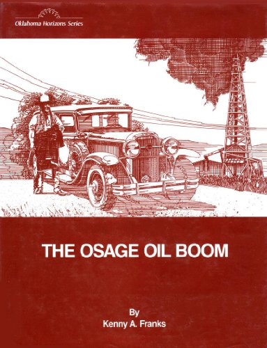 9780865460751: The Osage Oil Boom