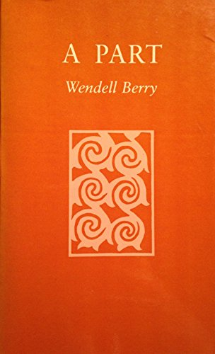 PART (AUTHOR SIGNED): Berry, Wendell