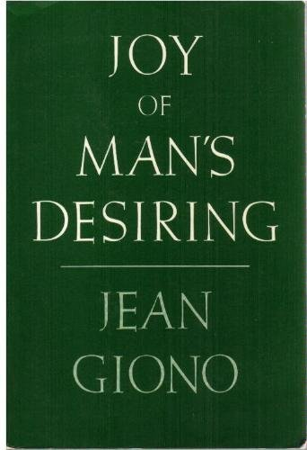 Joy of Man's Desiring: Jean Giono