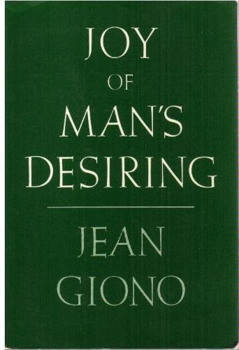 9780865470156: Joy of Man's Desiring