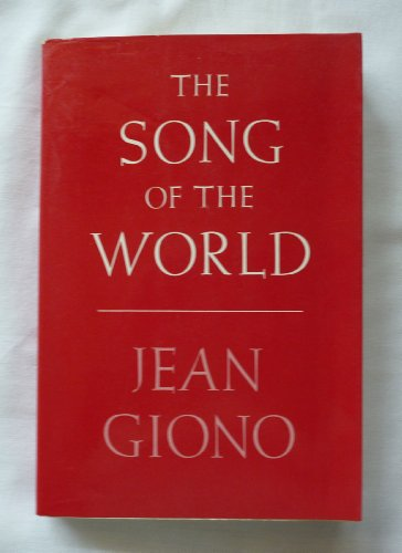 9780865470385: The Song of the World