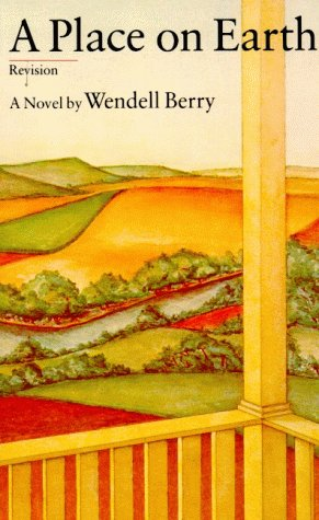 A Place on Earth: Berry, Wendell