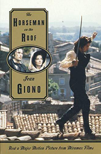 The Horseman on the Roof: Jean Giono; Translator-Jonathan