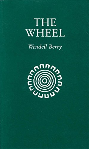 The Wheel: Berry, Wendell --
