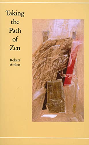 9780865470804: Taking the Path of Zen
