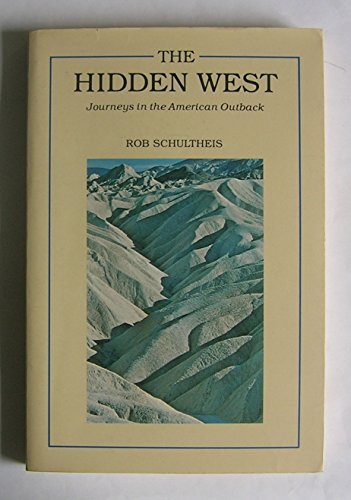 9780865470873: The Hidden West: Journeys in the American Outback