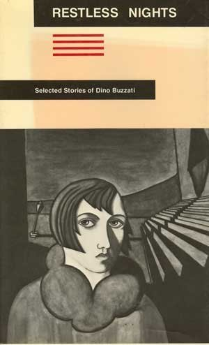 9780865471009: Restless Nights: Selected Stories of Dino Buzzati