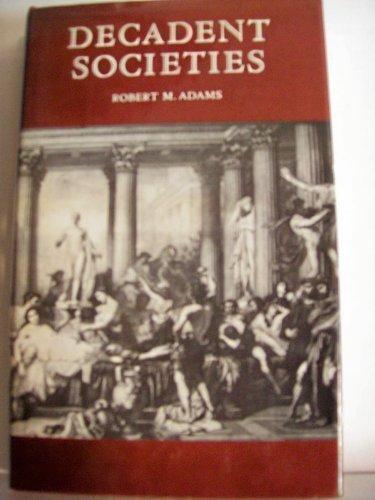 9780865471030: Decadent Societies