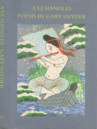 9780865471191: Axe Handles: Poems