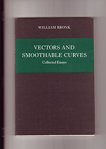 9780865471269: Vectors and Smoothable Curves: Collected Essays