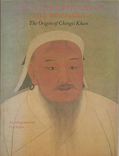 9780865471382: The Secret History of the Mongols: The Origin of Chinghis Khan