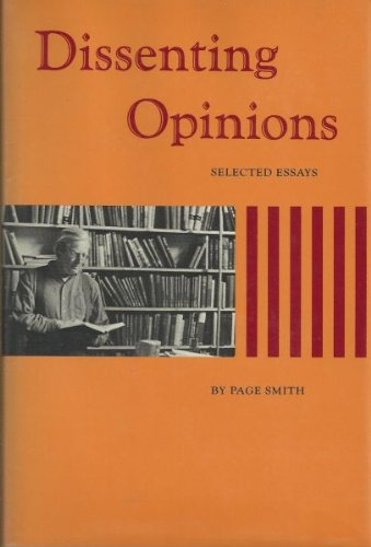 Dissenting Opinions Selected Essays