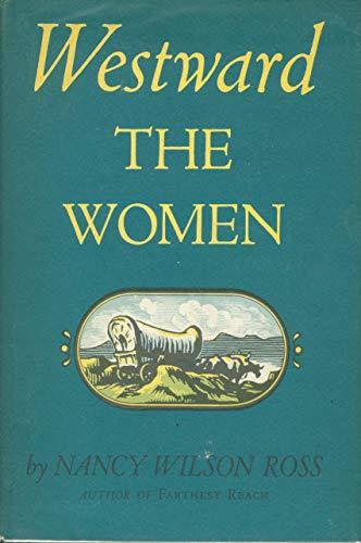 9780865471832: Westward the Women