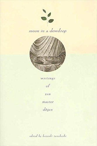 9780865471863: Moon In a Dewdrop: Writings of Zen Master Dogen