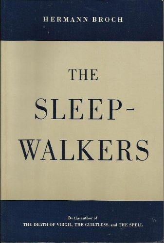 The Sleepwalkers : A Trilogy: Hermann Broch