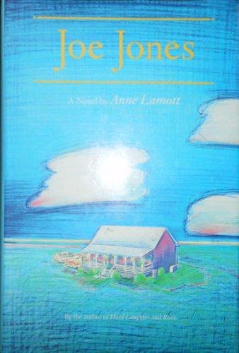 Joe Jones.: LAMOTT, Anne.