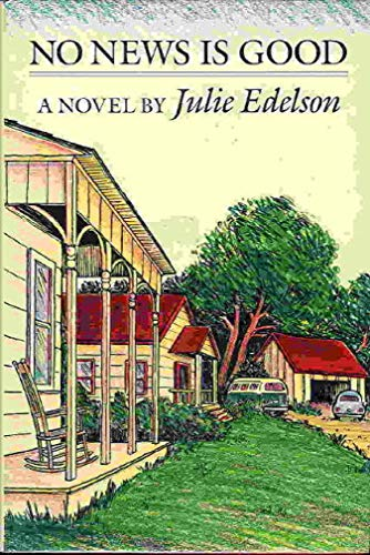 No News Is Good.: Edelson, Julie.