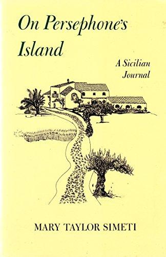 9780865472822: On Persephone's Island: A Sicilian Journal