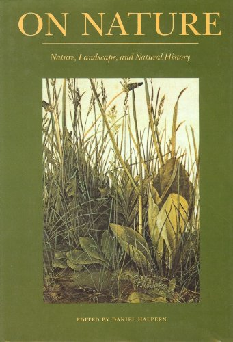 9780865472839: On Nature: Nature, Landscape, and Natural History