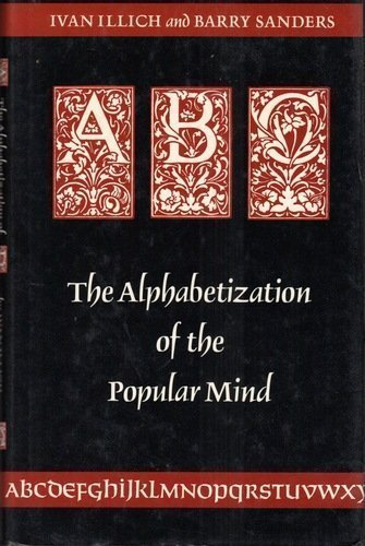 9780865472914: ABC: The Alphabetization of the Popular Mind