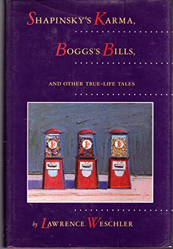 9780865473171: Shapinsky?s Karma : Bogg?s Bills, and Other True-Life Tales / by Lawrence Weschler
