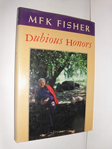 Dubious Honors: Fisher, M. F. K.