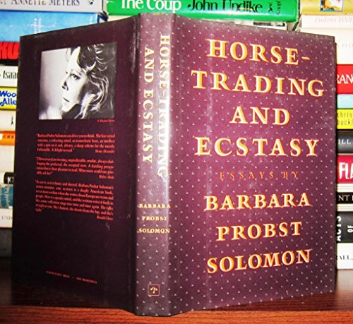 9780865473485: Horse-Trading and Ecstasy: Essays