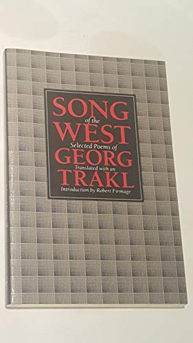 Song of the West: Selected Poems: Trakl, Georg