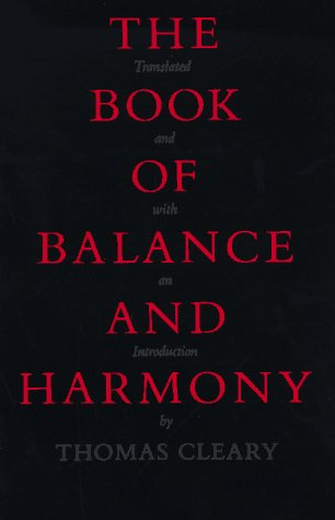 9780865473638: The Book of Balance and Harmony