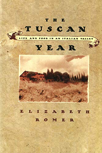 9780865473874: The Tuscan Year: Life and Food in an Italian Valley