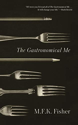 9780865473928: The Gastronomical Me