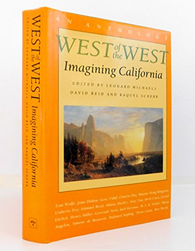 9780865474031: West of the West: Imagining California