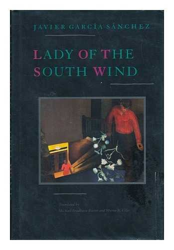 Lady of the South Wind: Garcia Sanchez, Javier