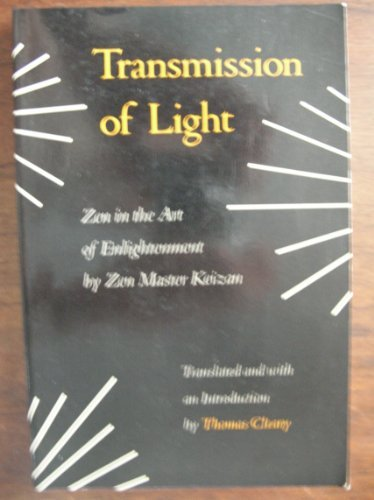 Transmission of light: Zen in the art: Keizan